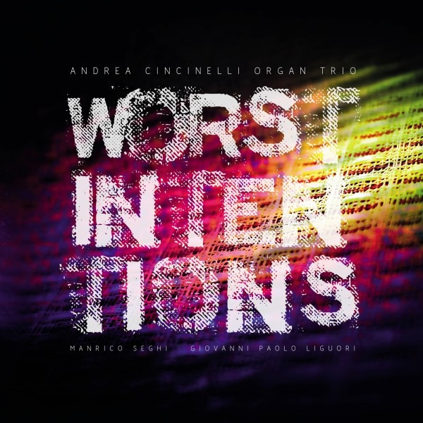 Worst Intentions