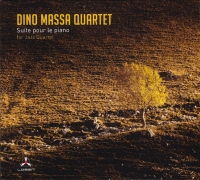 "Recensione ""Suite pour le piano for Jazz Quartet"" di ""Dino Massa Quartet"""