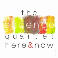 """Here & Now"" di ""The Essence Quartet"""