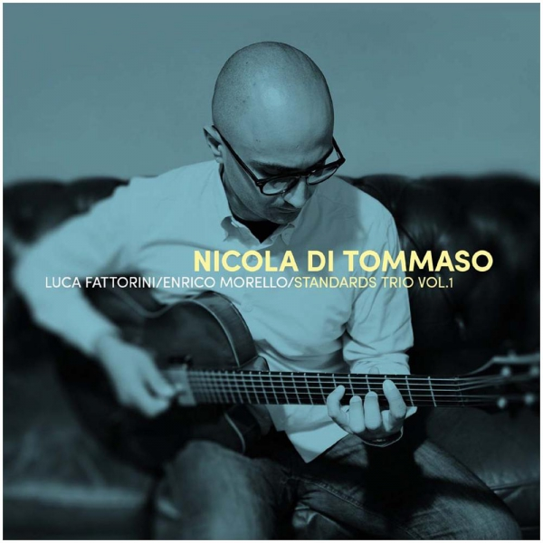 "Recensione ""Standards Trio Vol. 1"" di Nicola Di Tommaso"
